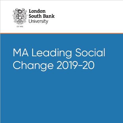 MA Leading Social Change 2019-20