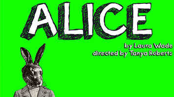 A green poster advertising Alice