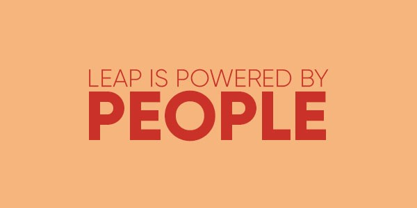 LEAP is powered by people